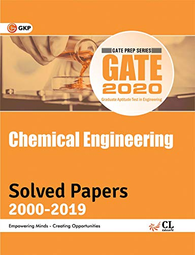 GATE Chemical Engineering- 20 Years' Solved Papers (2000-2019)