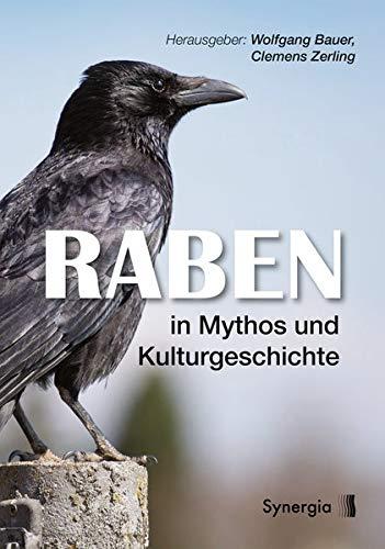 Raben in Mythos und Kulturgeschichte