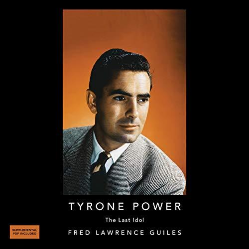 Page de couverture de Tyrone Powers: The Last Idol