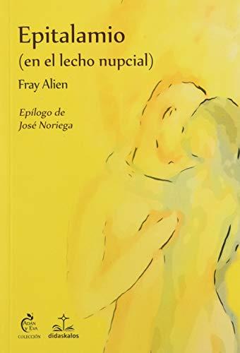 Epitalamio (sobre el lecho nupcial) y otros poemas (Adán y Eva, Band 2)