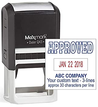 MaxMark Q43  Large Size  Date Stamp with Approved  and Custom Text Self Inking Stamp - 2 Color Blue/Red Ink