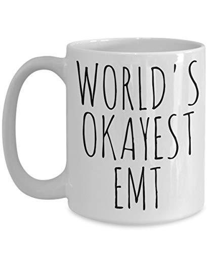 Worlds Okayest EMT - Taza divertida para enfermera paramédica de ambulancia, mejor regalo de cumpleaños y Navidad, taza de té de cerámica, color blanco