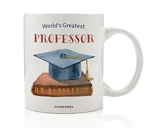 Professor Gifts Coffee Mug World's Greatest Professor College University Higher Education Instructor Tutor Favorite Teacher Christmas Thank You Present from Student 11oz Ceramic Cup Digibuddha DM0309