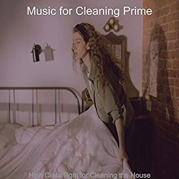 High Class Bgm for Cleaning the House