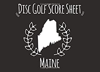 Disc Golf Score Sheet Maine: scorebook with 100 to Score Record disc golf Player from maine