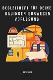 Begleitheft für deine Bauingenieurwesen Vorlesung - Notizbuch: Notizbuch A5 (6x9', karriert , 120 Seiten) für deine Bauingenieurwesen Vorlesung. Für ... Absolventen Studium Thesis bestanden