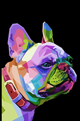 Frenchie: Collector French Bulldog Gift College Ruled Blank Lined Notebook or Journal