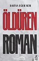 Öldüren Roman