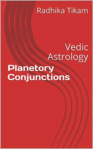 Conjunctions vedic astrology characteristics