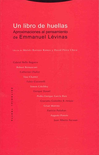 Un libro de huellas: Aproximaciones al pensamiento de Emmanuel Lévinas (Estructuras y Procesos. Filosofía)