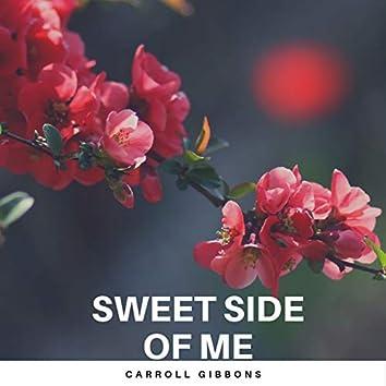 Sweet Side of Me