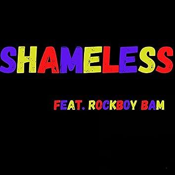 Shamless (feat. Rockboy Bam)