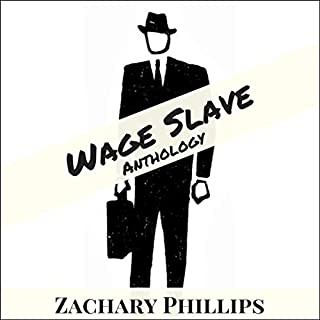Wage Slave: Anthology audiobook cover art