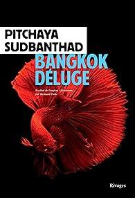 Bangkok Déluge par Pitchaya Sudbanthad