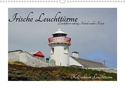 Irische Leuchttürme - Leuchtfeuer entlang Irlands wilder Küste (Wandkalender 2021 DIN A3 quer)