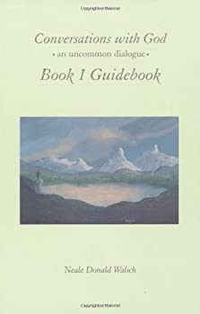 Paperback Conversations with God, Book 1 Guidebook: An Uncommon Dialogue Book