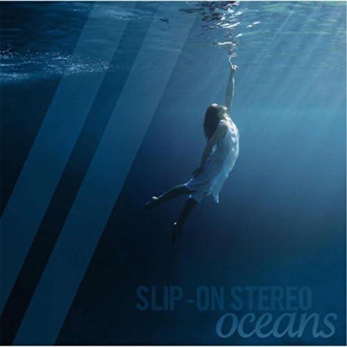 Slip-On Stereo