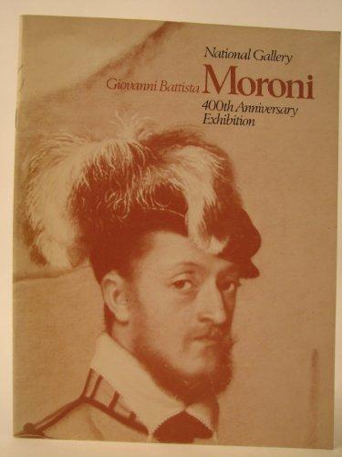 National Gallery: Giovanni Battista: Moroni 400th Anniversary Exhibition