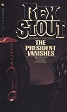 The President Vanishes: A Novel