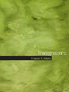 Transgressors:: Stories of a Great Sin