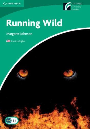 Running Wild Level 3 Lower-intermediate American English (Cambridge Discovery Readers, Level 3)の詳細を見る