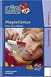 LÜK-Übungshefte: LÜK: 3./4./5./6. Klasse - Sachunterricht: Magnetismus: Sachunterricht und Erdkunde / 3./4./5./6. Klasse - Sachunterricht: Magnetismus (LÜK-Übungshefte: Sachunterricht und Erdkunde)