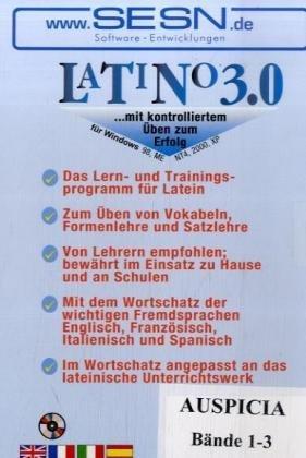 Latino 3.0 zu Auspicia, Bände 1-3, CD-ROM Das PC-Lern- und Trainingsprogramm für Latein. Für Windows 98/ME/NT4/2000/XP
