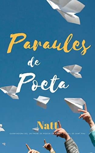 Paraules de poeta (Catalan Edition)