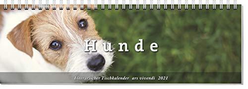 Tischkalender Hunde 2021: Wochenplaner mit Fotografien und Zitaten - Hundekalender 2021