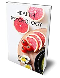 Healthy Psychology by Connor Whiteley
