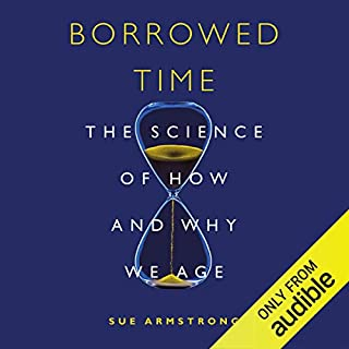 Borrowed Time                   Written by:                                                                                                                                 Sue Armstrong                               Narrated by:                                                                                                                                 Rachel Atkins                      Length: 8 hrs and 49 mins     Not rated yet     Overall 0.0