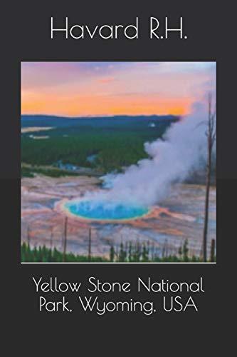 Yellow Stone National Park, Wyoming, USA