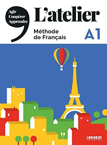 L'Atelier: A1 - Kursbuch mit DVD-ROM und Code für das digitale Kursbuch (L'Atelier - Méthode de Français)