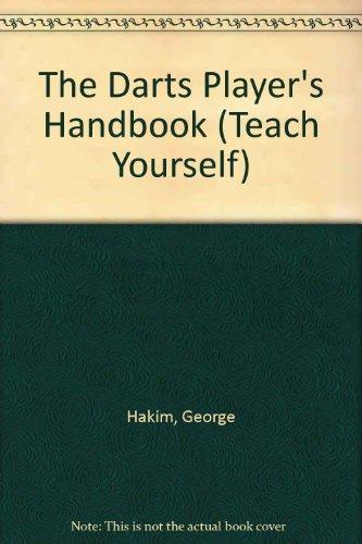 The Darts Player's Handbook (Teach Yourself)