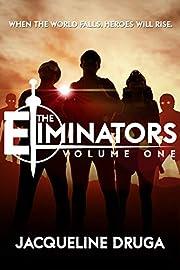The Eliminators: Volume One