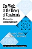 The World of the Theory of Constraints: A Review of the International Literature (The CRC Press Series on Constraints Management) (English Edition)