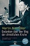Gedanken über den Weg der christlichen Kirche (German Edition)