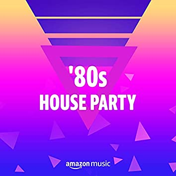 80s House Party