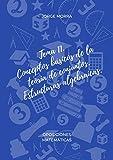 Tema 11. Conceptos básicos de la teoría de conjuntos. Estructuras algebraicas. (Oposiciones Matemáticas)