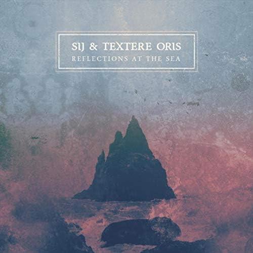 Sij & Textere Oris