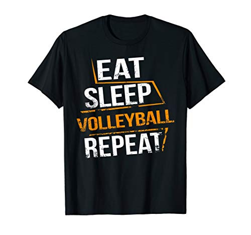 Eat Sleep Volleyball Repeat for Volleyball players & Trainee T-Shirt