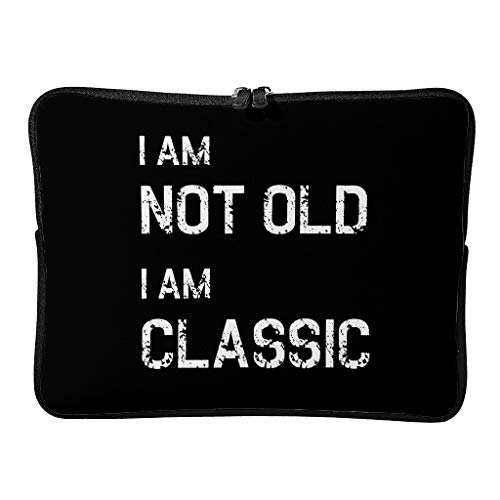 Standard I Am Not Old I Am Classic Laptop Bags Reusable Upgraded Laptop Case Suitable for Work White 13 Zoll