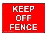 Keep Off Fence ティンサイン ポスター ン サイン プレート ブリキ看板 ホーム バーために