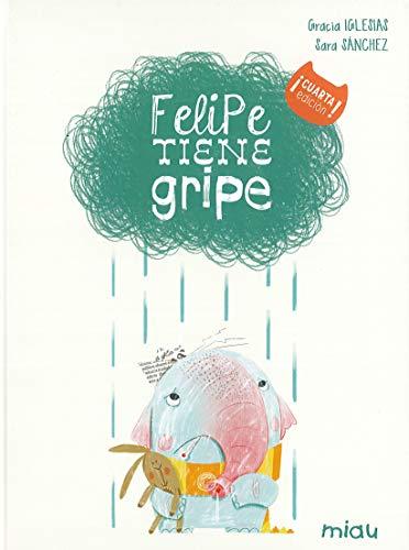 Felipe tiene gripe (Miau)