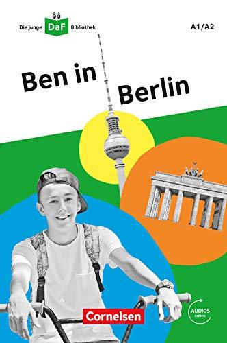 Die junge DaF-Bibliothek / A1/A2 - Ben in Berlin: Lektüre mit Audios online