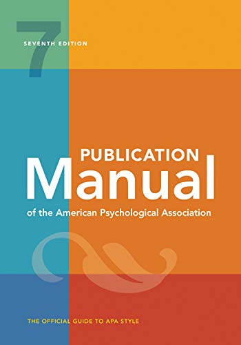 Compare Textbook Prices for Publication Manual of the American Psychological Association: , 2020 Copyright 7 Edition ISBN 9781433832154 by American Psychological Association