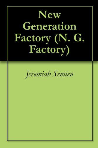 New Generation Factory (N. G. Factory) (English Edition)