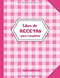 libro de recetas para completar: Cuaderno De Recetas | En blanco para crear tus propios platos cuadernos receta | Espacio para 100 Recetas | Dimensiones: 21,59 cm x 27,94 cm | Idea de regalo