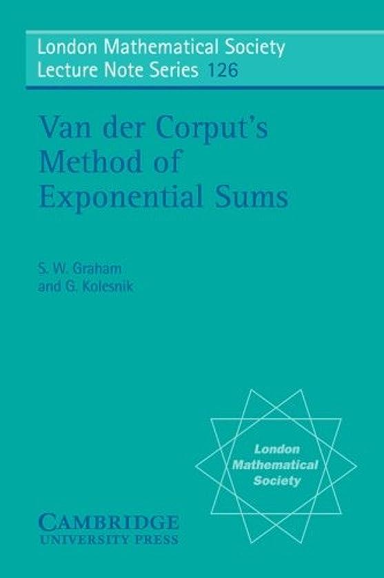 邪悪な殉教者アナログLMS: 126 Van der Corput's Method (London Mathematical Society Lecture Note Series)