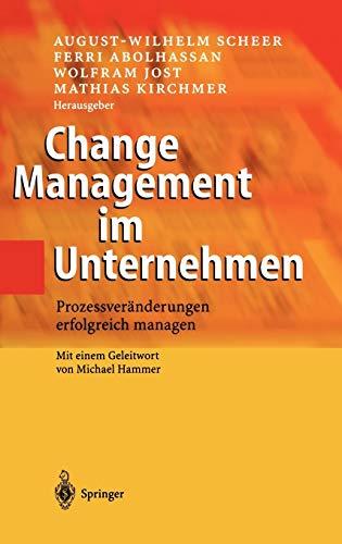 Change Management im Unternehmen: Prozessveränderungen erfolgreich managen